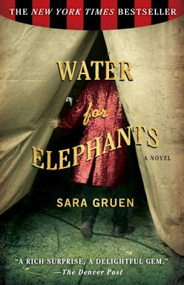 Book and Movie Review: Water For Elephants by Sara Gruen- 7