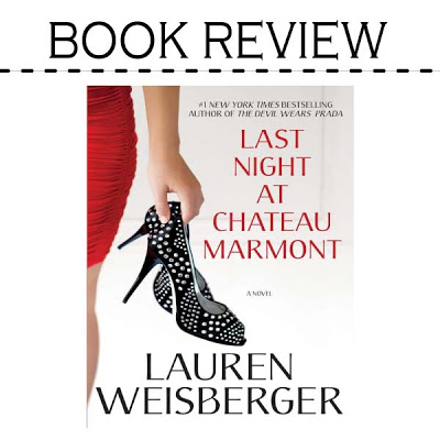 Book Review: Last Night at the Chateau Marmont by Lauren Weisberger – 13