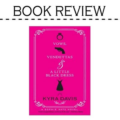 Book Review: Vows, Vendettas and a Little Black Dress by Kyra Davis -14