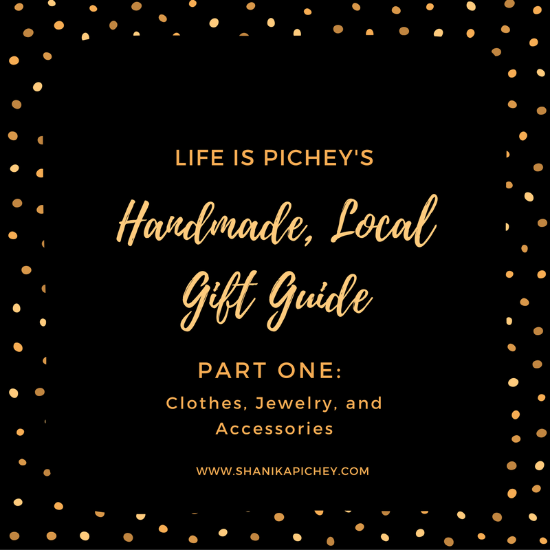 2016 Handmade, Local Gift Guide Part One: Clothes, Jewelry, and Accessories
