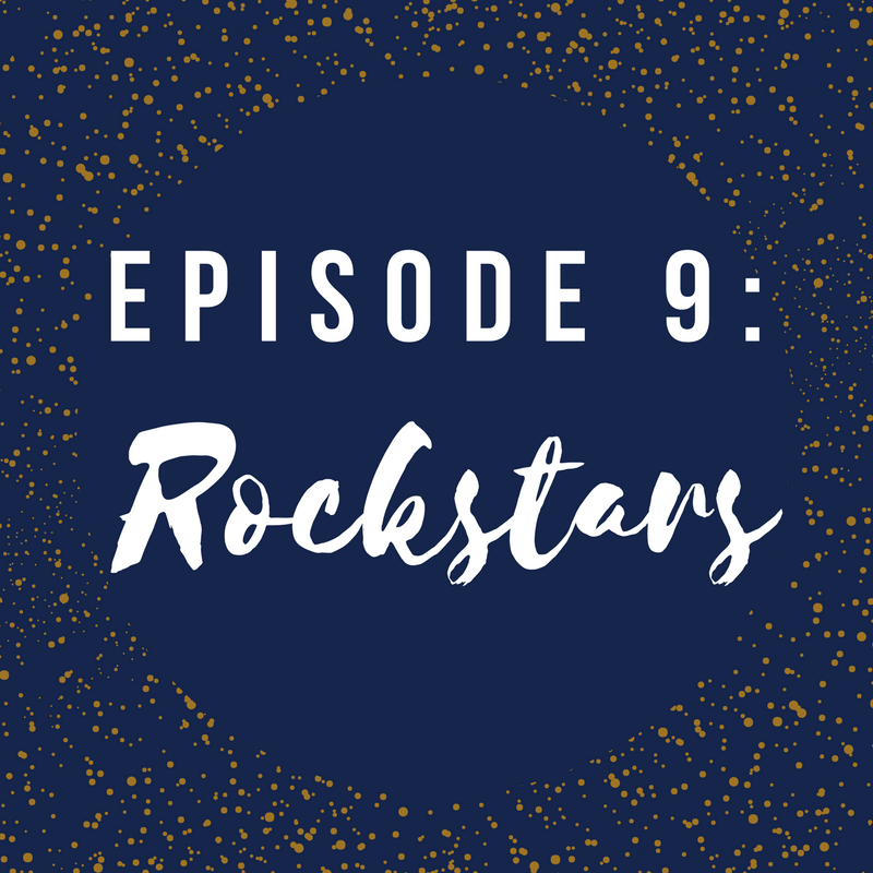 Self-Created Podcast Episode 9: Rockstars
